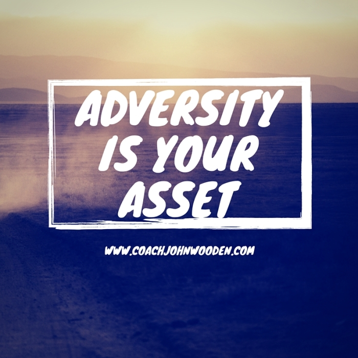 Adversity is Your Asset