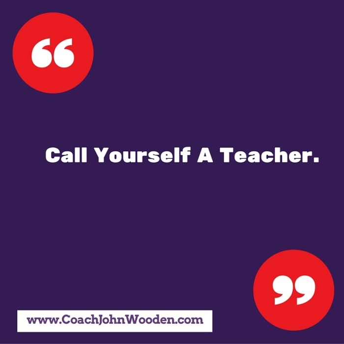 Call Yourself A Teacher.