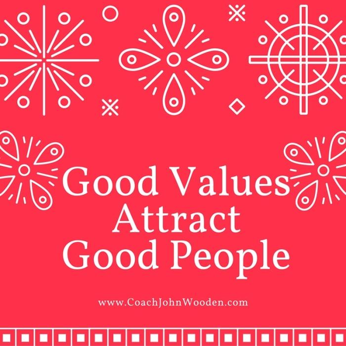 Good ValuesAttractGood People